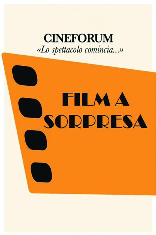 FILM A SORPRESA CINEFORUM LEONICENO